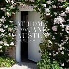 At Home with Jane Austen von Kim Wilson (2014, Gebundene Ausgabe)