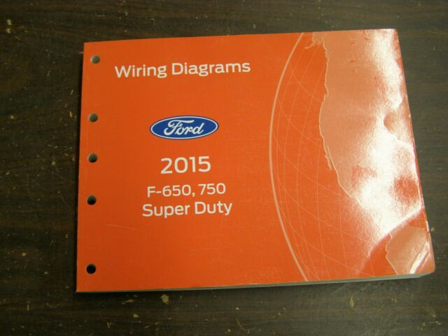 Oem Ford 2015 F650 F750 Truck Shop Manual Wiring Diagram