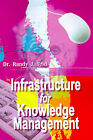 Infrastructure for Knowledge Management by Dr Randy J Frid (Paperback / softback, 2000)