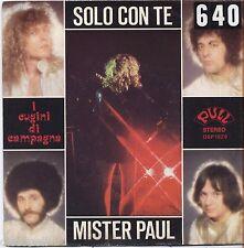 """I CUGINI DI CAMPAGNA - Solo con te - VINYL 7"""" 45 LP 1979 VG+/VG- CONDITION"""
