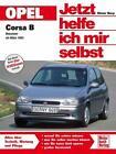 Opel Corsa B von Dieter Korp und Roland Riesen (2017, Taschenbuch)