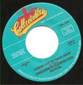 """CREEDENCE / CCR - Lookin' Out My Back Door 7""""  45"""