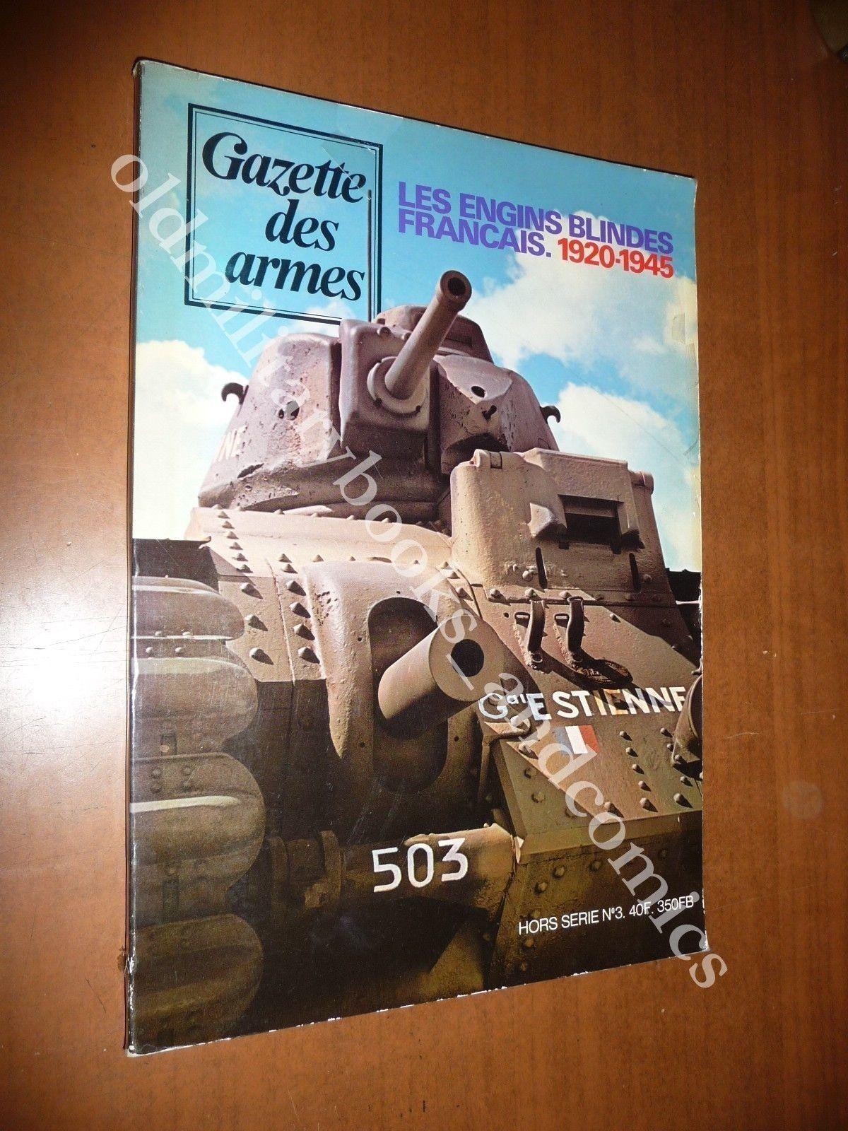 LES ENGINS BLINDES FRANCAIS 1920-1945 PIERRE TOUZIN 1976 CHARS TANK CARRI WWII