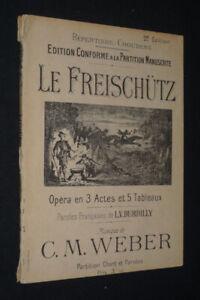 Il Freischütz Opera IN 3 Atti E 5 Lavagna - Agenda Choudens. Edizione