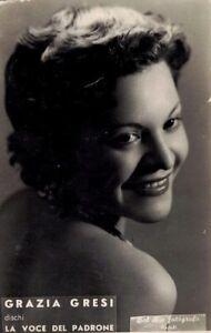 GRAZIA GRESI Cantante La voce del Padrone PC Circa 1930