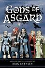 Gods of Asgard: A Graphic Novel Interpretation of the Norse Myths by Erik a Evensen (Paperback / softback, 2012)