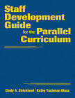 Staff Development Guide for the Parallel Curriculum by SAGE Publications Inc (Hardback, 2009)