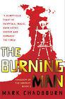 Kingdom of the Serpent: Bk. 2: Burning Man by Mark Chadbourn (Hardback, 2008)