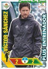 476 VICTOR SANCHEZ ESPANA REAL BETIS CARD ADRENALYN LIGA 2017 PANINI