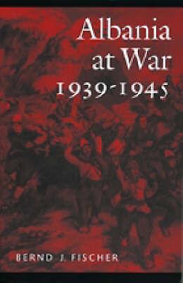 1 of 1 - Albania at War, 1939-45 by Bernd Jurgen Fischer (Paperback, 1999)