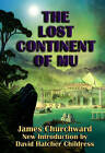 The Lost Continent of Mu by James Churchward (Paperback, 2007)