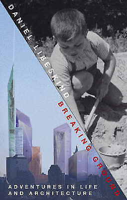 (Good)-Breaking Ground: Adventures in Life and Architecture (Hardcover)-Libeskin