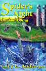 Spider's Night on the Boom: And Other Fiascos by Gary E Anderson (Paperback / softback, 2001)