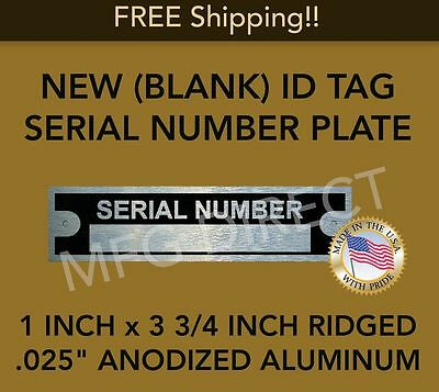 "TRAILER SERIAL NUMBER PLATE Data Tag Vin ID Ridged .025 Aluminum 1""X3 3/4"" BLANK"