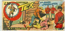 Tex striscia terza serie n.2 !! La Mano Scarlatta!