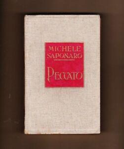 MICHELE SAPONARO PECCATO SETTE MESI DI VITA RUSTICA TREVES 1920  PRIMA EDIZIONE