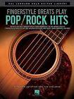 Fingerstyle Greats: Play Pop Rock Hits by Hal Leonard Corporation (Paperback, 2013)