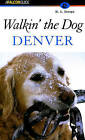 Walkin' the Dog Denver by M. A. Savage (Paperback, 2001)