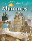 My Best Book of Mummies by Philip Steele (Paperback, 2000)