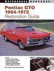 Pontiac GTO Restoration Guide 1964-1972 by Paul Zazarine, Charles Roberts (Paperback, 1995)