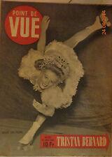 1 REVUE POINT DE VUE 1946 TRISTAN BERNARD + LA SCALA DE MILAN  + OPERA DE PARIS
