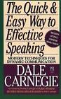 The Quick and Easy Way to Effective Speaking by Dale Carnegie (Paperback, 2001)