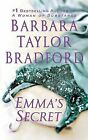 Emma's Secret by Barbara Taylor Bradford (Paperback / softback, 2004)