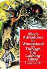 Alice in Wonderland and Through the Looking Glass by Lewis Carroll (1992, Paperback)