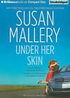 Under Her Skin by Susan Mallery (CD-Audio, 2010)