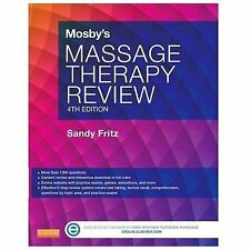 Mosby's Massage Therapy Review - Fritz, Sandy 4th Edition Deep Tissue 2015