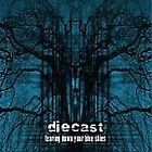 Diecast - Tearing Down Your Blue Skies (2006)