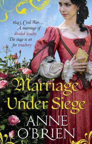 Marriage Under Siege,Anne O'Brien
