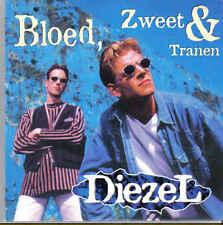 Diezel-Bloed Zweet &Tranen cd single