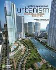 Getting Real About Urbanism by Bernard Zyscovich (Paperback, 2008)