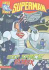 Superman: Deep Space Hijack by Scott Sonneborn (Hardback, 2010)