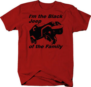 I-039-m-the-Black-Sheep-of-the-Family-4-wheel-offroad-Color-T-Shirt-for-Men-Graphic