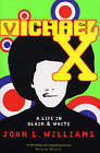 Michael X by John L. Williams (Paperback, 2008)