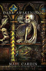 Dark Awakenings by MATT CARDIN (Hardback, 2010)