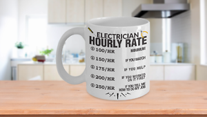 Funny Electrician Mug Perfect Gift for your Most precious Electrician