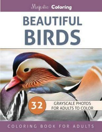 Beautiful Birds Grayscale Photo Coloring Book For Adults By