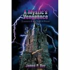 a Mystic's Vengeance Questers of The Staff of Power 9780595470587 Book