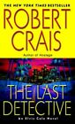 The Last Detective 9780345451903 by Robert Crais Paperback