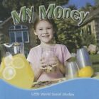 My Money by Ellen K Mitten (Hardback, 2010)