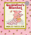 Geraldine's Blanket by Holly Keller (Hardback, 1988)