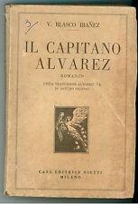 IBANEZ BLASCO V. IL CAPITANO ALVAREZ BIETTI 1930 I° EDIZ. INTERNAZIONALE 63