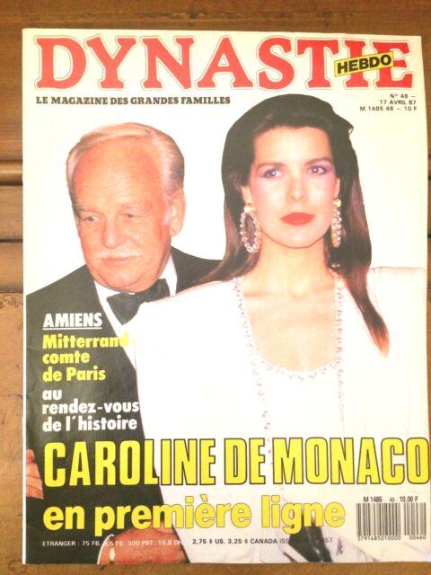 REVUE DYNASTIE *** DE 1987** N°46*** CAROLINE DE MONACO EN PREMIÈRE LIGNE