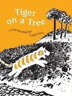 Tiger on a Tree by Anushka Ravishankar (Paperback, 2014)