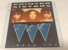 "Pointer Sisters I Need You / Slow Hand 1983 7"" Vinyl Single In Picture Sleeve"