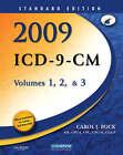 2009 ICD-9-CM, Volumes 1, 2, & 3  : Standard Edition by Carol J Buck (Paperback / softback, 2008)