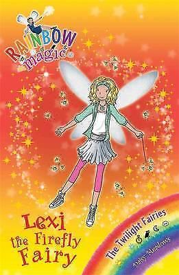 """""""AS NEW"""" Lexi the Firefly Fairy: The Twilight Fairies Book 2 (Rainbow Magic), Me"""